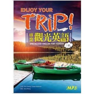 Enjoy Your Trip!專業觀光英語(二版)(25K...